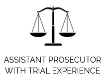 Assistant Prosecutor with trial experience